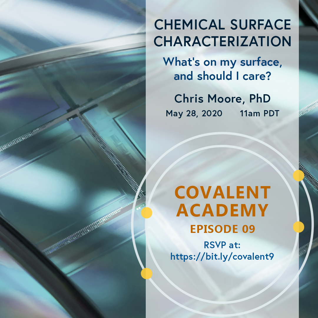 Chemical Surface Characterization: What's on My Surface and Should I Care?