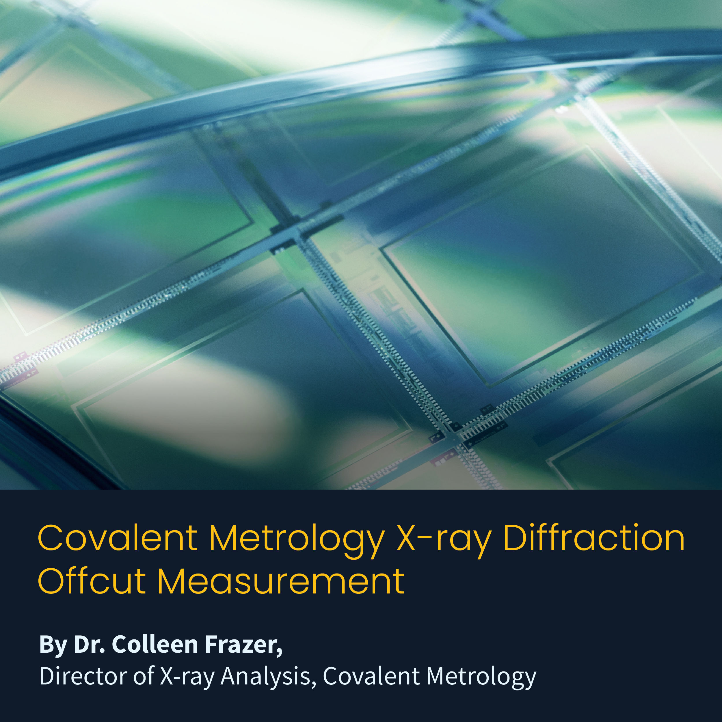 Application Note: Covalent Metrology X-ray Diffraction Offcut Measurement