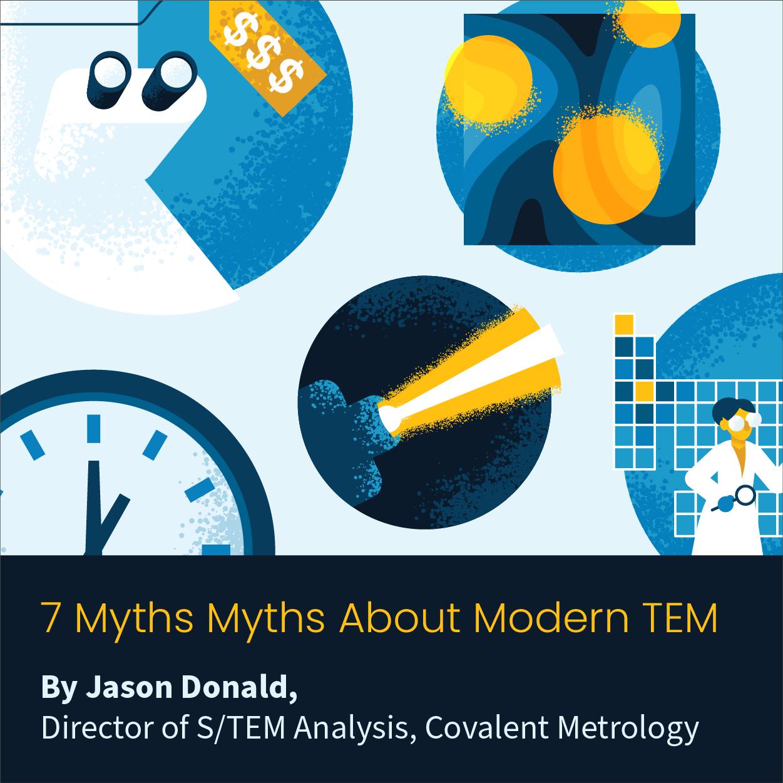 7 Myths About Modern TEM