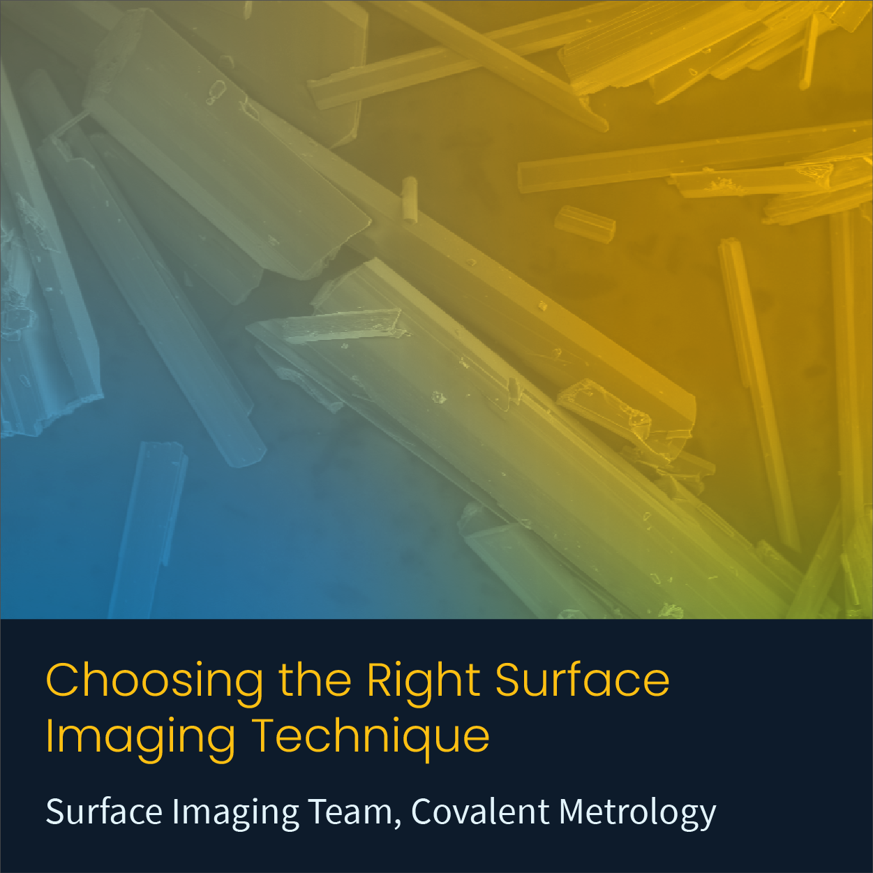 Choosing the Right Surface Imaging Technique
